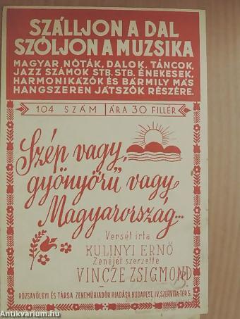 Egy kétszer betiltott dal: Szép vagy, gyönyörű vagy Magyarország
