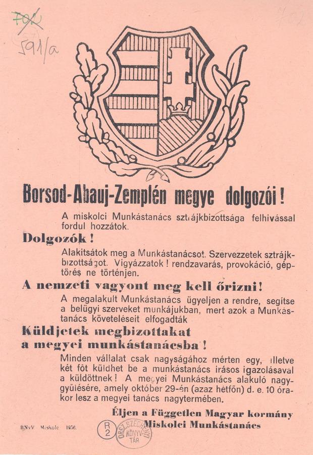 A Miskolci Munkástanács felhívása a megyei Munkástanács alakuló nagygyűlésére. Forrás: OSZK Kisnyomtatványtárának 1956-os különgyűjteménye