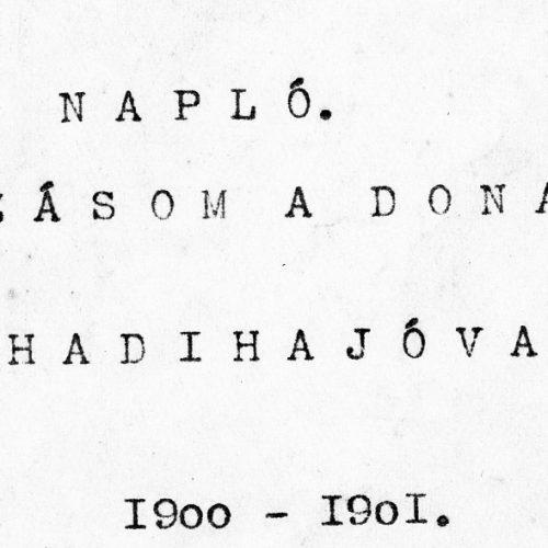 Szenteste az Egyenlítő térségében – egy magyar kalandor naplójából