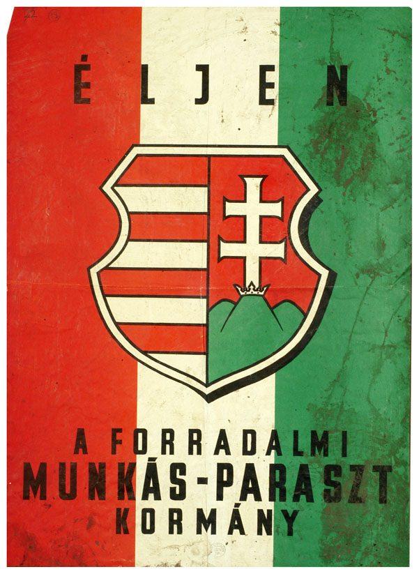"""A Kádár-kormányt éltető plakát az """"ellenforradalom"""" által használt címerrel (OSZK, PKSZ 1956/0327)"""