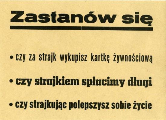 Gondolkozz! a sztrájkért cserébe lesz-e élelmiszer kártyád a sztrájkkal kifizetjük-e az adósságainkat a sztrájkkal javítasz-e az életeden LEMP szórólap 1980, Forrás: ECS/T/ASP/060