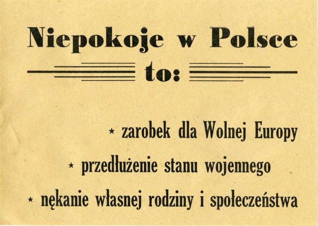 A zavargások Lengyelországban: nyereség a Szabad Európa Rádió számára a hadi állapot meghosszabbításával jár szenvedést okoz családodnak és környezetednek LEMP szórólap 1982, Forrás: ECS/T/ASP/062