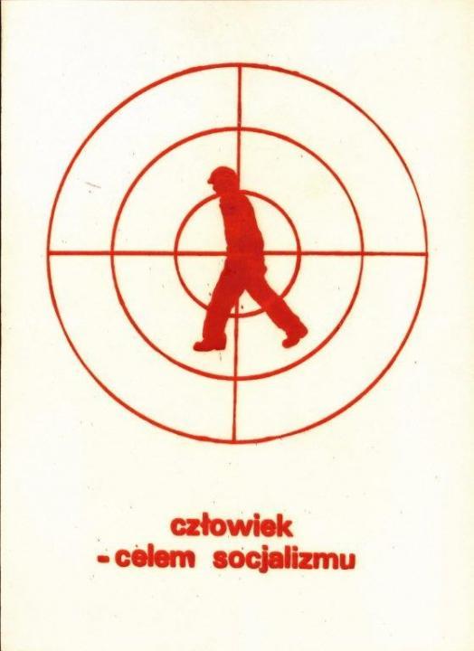 Az ember – a szocializmus célpontja Ellenzéki szórólap 1980-1981, Forrás: ECS/T/ASP/092