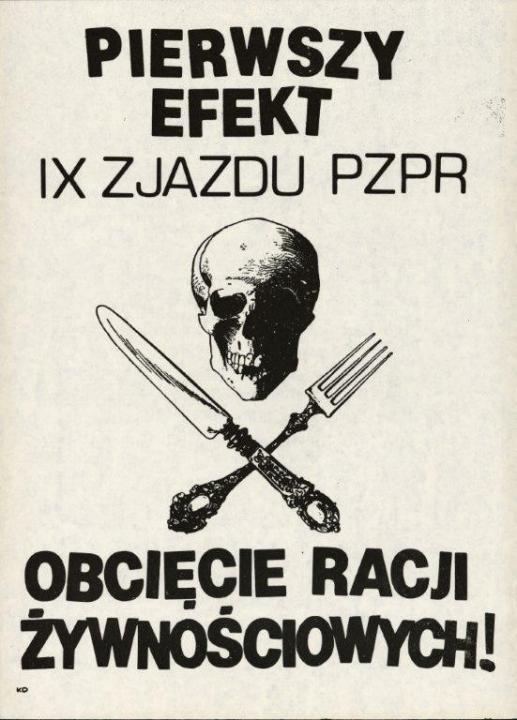 A LEMP IX. kongresszusának első eredménye: Az élelmiszer kvóták csökkentése! Ellenzéki plakát 1981, Forrás: ECS/T/ASP/114