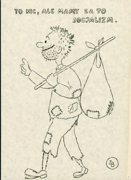 Semmiség, legalább van helyette szocializmusunk Ellenzéki karikatúra 1980, Forrás: ECS/T/ASP/132, Zygmunt Błażek