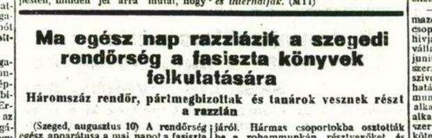 Söpörjük ki a fasiszta szemetet! – A politikai rendőrség könyvrazziája 1945